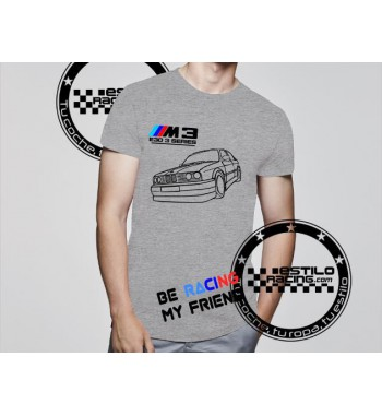Camiseta Be Racing My Friend
